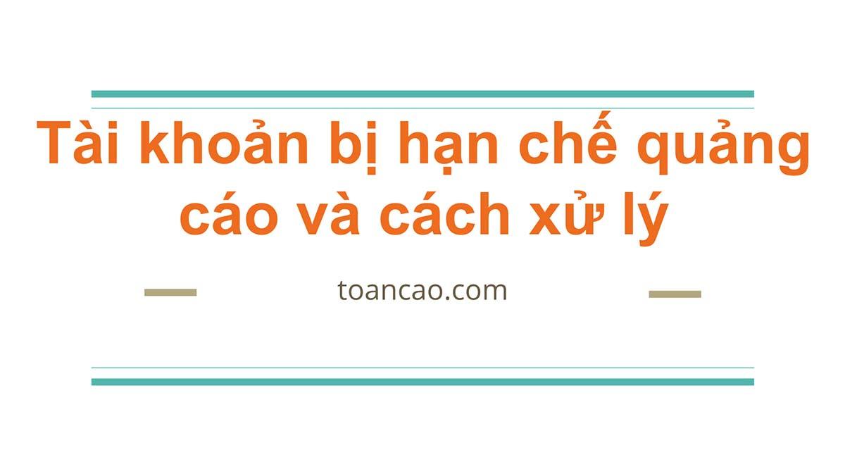 tai-khoan-quang-cao-bi-han-che